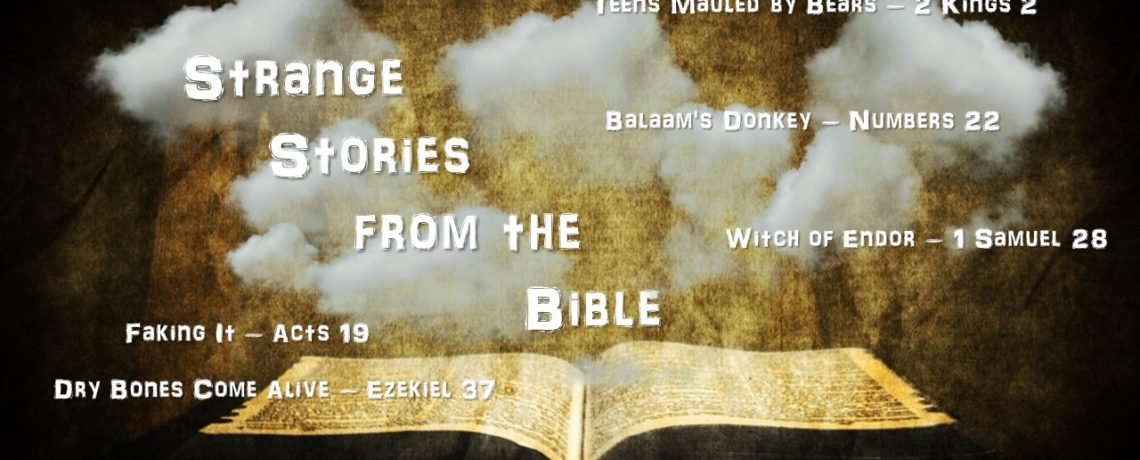 Strange Stories from the Bible