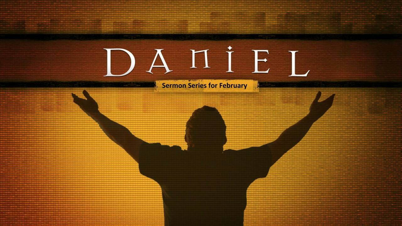 Daniel Sermon Series Art for February 2018