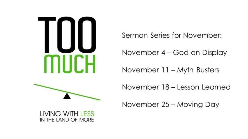 Too Much Sermon Series