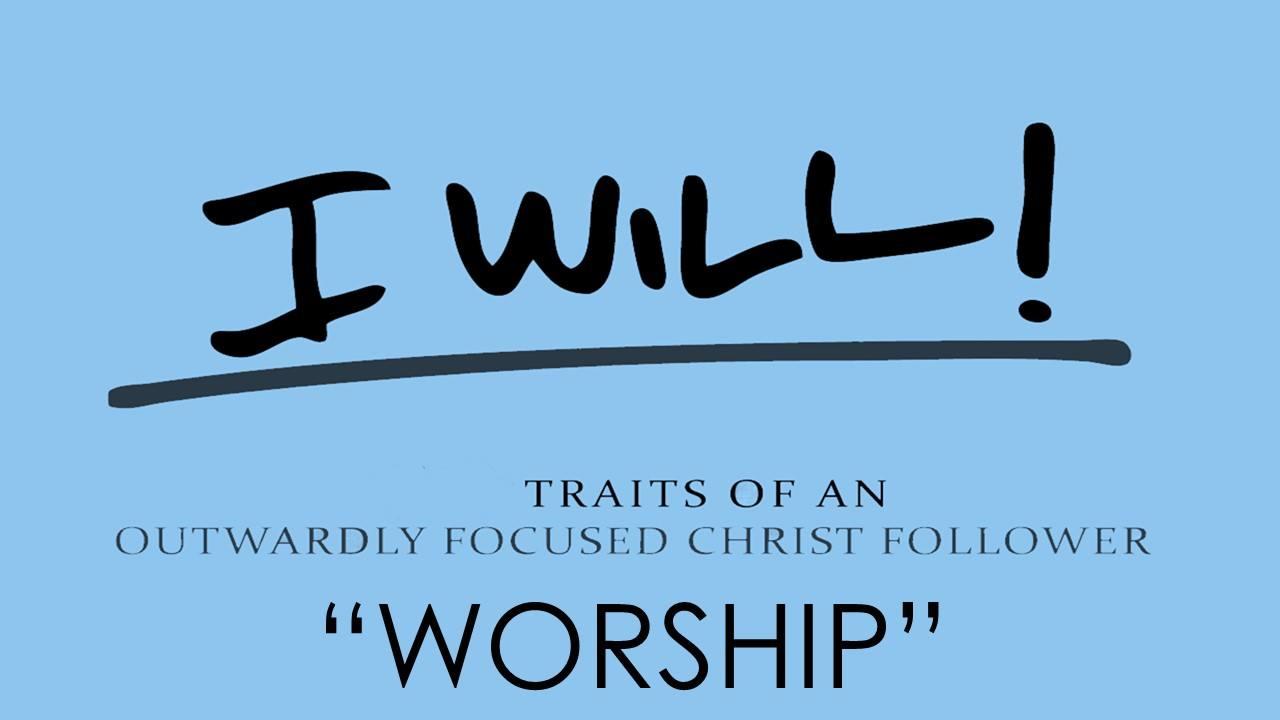I Will Worship graphic