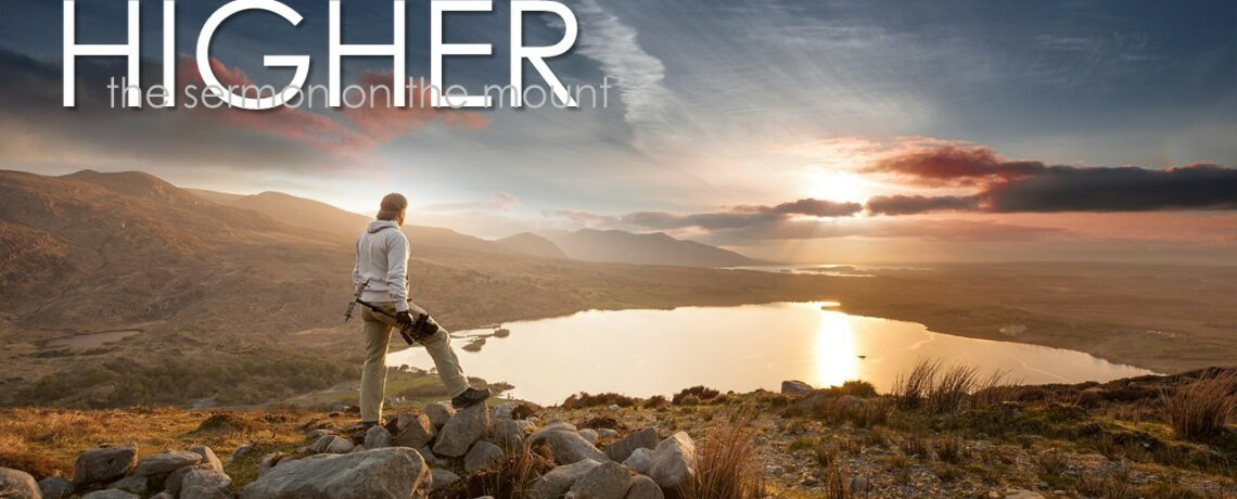 New Series: Higher – Sermon on the Mount (August 16th- October 4th)