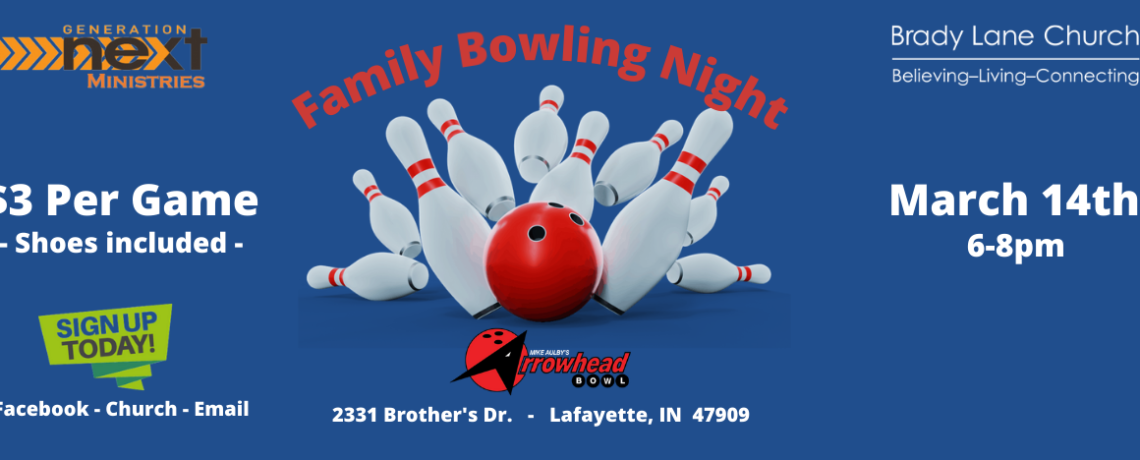 Family Bowl Night – Sunday, March 14th 6-8pm
