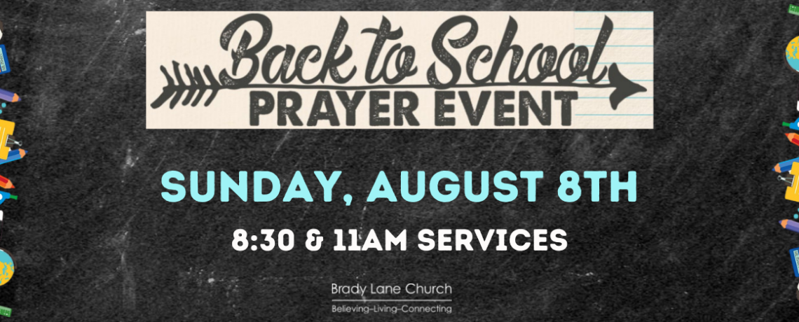 Back to School Prayer Event – August 8th