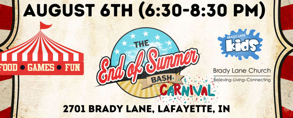 End of Summer Bash – August 6th (6:30-8:30pm)